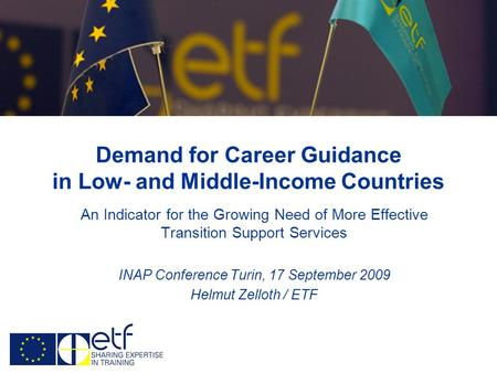 Demand for Career Guidance in Low- and Middle-Income Countries An Indicator for the Growing Need of More Effective Transition Support Services INAP Conference.