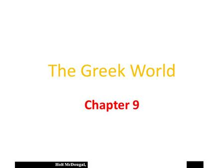 The Greek World Chapter 9.