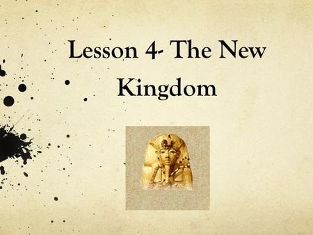 Lesson 4- The New Kingdom. 1472 B.C. Queen Hatshepsut First woman to rule as pharaoh Wore a false beard Large trading expedition to Punt Brought back.