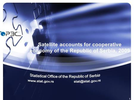 1 Satellite accounts for cooperative economy of the Republic of Serbia, 2009.