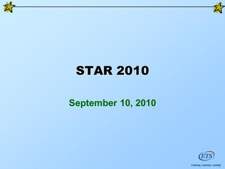 STAR 2010 September 10, 2010. Agenda New in 2010 Interpreting reports Comparing results Appendixes A-G 2.