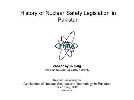 History of Nuclear Safety Legislation in Pakistan
