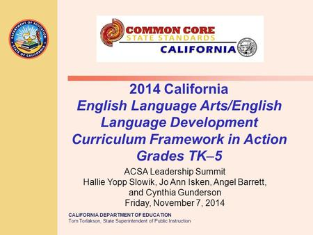 2014 California English Language Arts/English Language Development Curriculum Framework in Action Grades TK–5 Jo Ann Introductions Review Handout Packet.