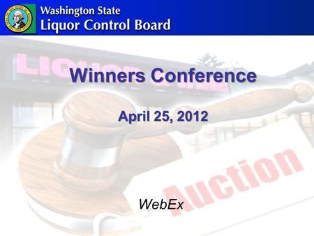 Winners Conference April 25, 2012 WebEx. Agenda Winners Registration Form Licensing Process Overview Key Activity Timeline B of A Merchant Services Q.