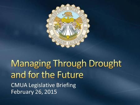 CMUA Legislative Briefing February 26, 2015. Regional water wholesaler 26 Member Agencies 6 counties Serving approximately 19 million residents 5,200.