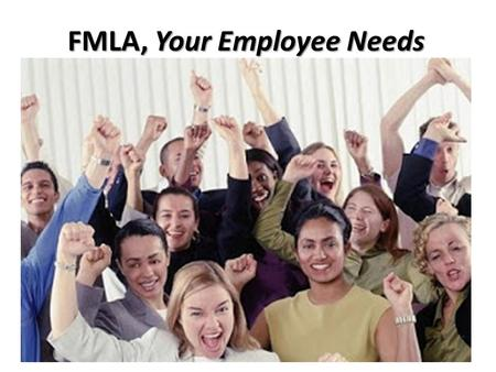 FMLA, Your Employee Needs. FAMILY MEDICAL LEAVE ACT: Federal law Board Policy DECA (Legal) Job-protected leave 12 month period 1,250 hours 12 weeks (unpaid.