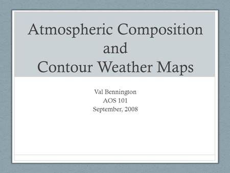 Atmospheric Composition and Contour Weather Maps