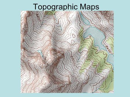 Topographic Maps. I. Topographic Maps A. Topographic maps show the shape and elevation of the land. B. They also show man-made features such as roads,