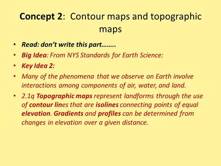 Concept 2: Contour maps and topographic maps