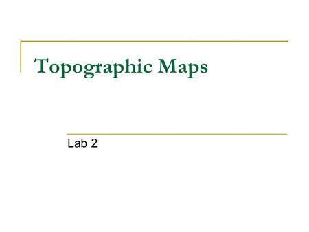 Topographic Maps Lab 2.
