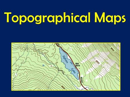 Topographical Maps.