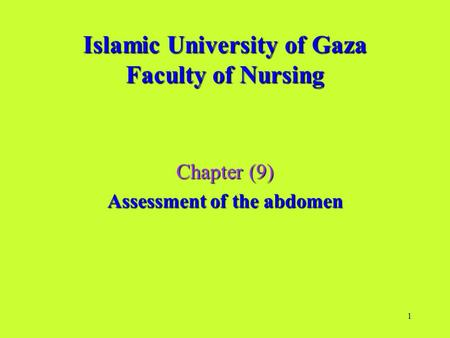 Islamic University of Gaza Faculty of Nursing