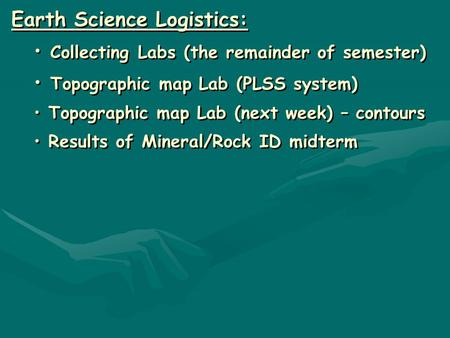 Earth Science Logistics: Collecting Labs (the remainder of semester)