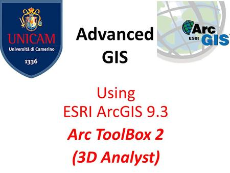Using ESRI ArcGIS 9.3 Arc ToolBox 2 (3D Analyst)