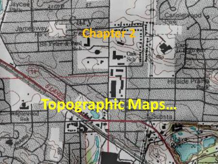 Chapter 2 Topographic Maps….