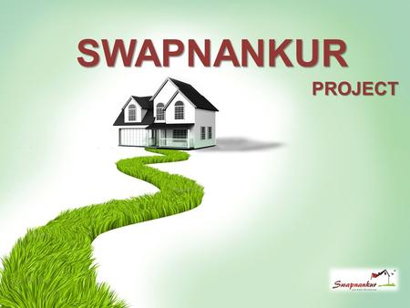 July, 2013 Company Proprietary and Confidential SWAPNANKUR PROJECT.