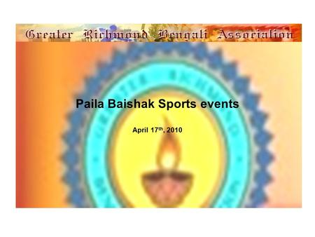 Paila Baishak Sports events April 17 th, 2010. Kid's events.