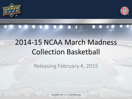 2014-15 NCAA March Madness Collection Basketball Releasing February 4, 2015.