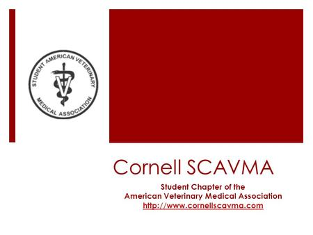 Cornell SCAVMA Student Chapter of the American Veterinary Medical Association