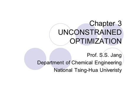 Chapter 3 UNCONSTRAINED OPTIMIZATION