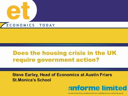 Does the housing crisis in the UK require government action? To see more of our products visit our website at www.anforme.co.uk Steve Earley, Head of Economics.
