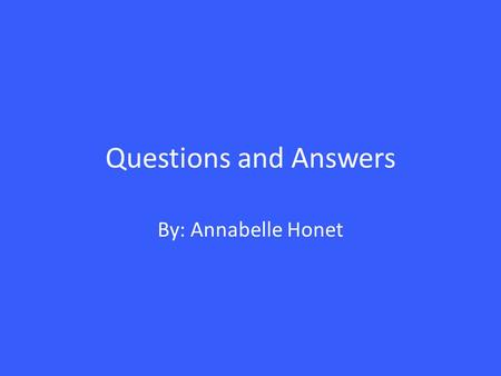 Questions and Answers By: Annabelle Honet. GDP 1.What country has the largest column? What are the reasons that you think that this country has the.