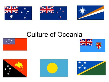 Culture of Oceania. Languages of Oceania Oceania is home to over 1,100 languages – both traditional and European languages Many speak their traditional.