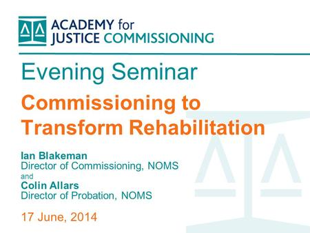 Evening Seminar Commissioning to Transform Rehabilitation