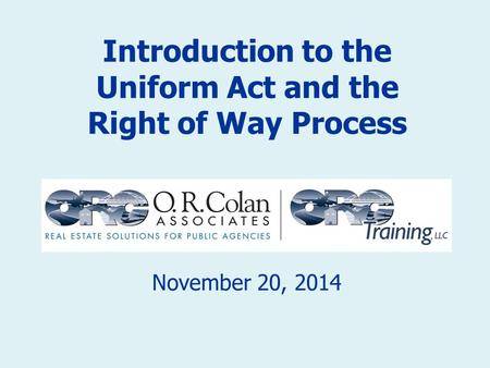Introduction to the Uniform Act and the Right of Way Process