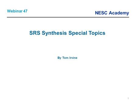 SRS Synthesis Special Topics
