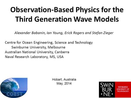Observation-Based Physics for the Third Generation Wave Models