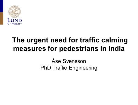 The urgent need for traffic calming measures for pedestrians in India