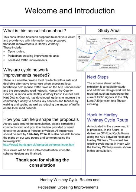 Study Area What is this consultation about? This consultation has been prepared to seek your views and provide you with information about proposed transport.