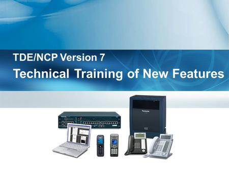 Technical Training of New Features