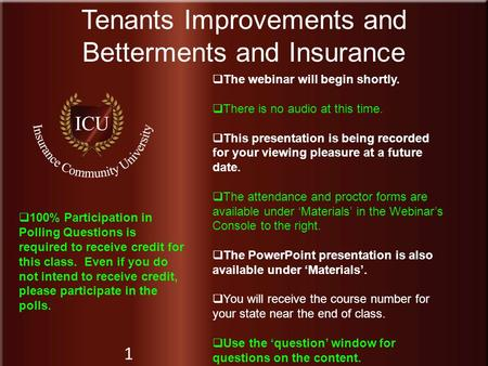 Tenants Improvements and Betterments and Insurance
