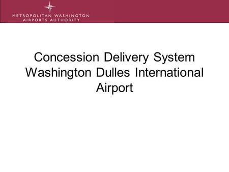 Concession Delivery System Washington Dulles International Airport.