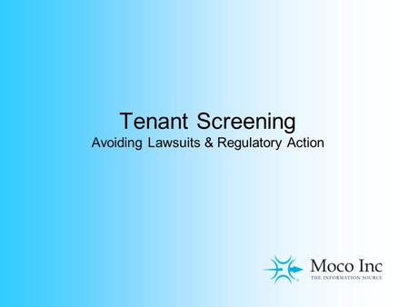 Tenant Screening Avoiding Lawsuits & Regulatory Action.