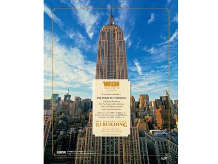 The Empire State Building Create a transparent, replicable, quantitative program for cost justified energy efficiency reinvestment with monitored.