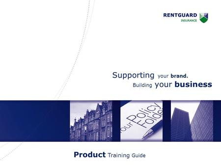 Supporting your brand. Building your business Product Training Guide.
