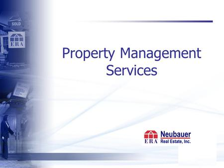 Property Management Services. State of the Market Although there are signs of stabilization. oversupply of homes on the market and low absorption rates.