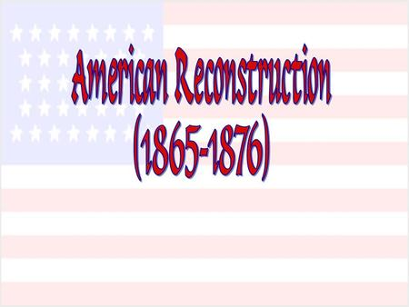 American Reconstruction