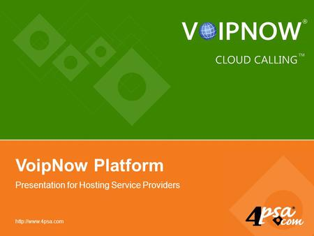 VoipNow Platform Presentation for Hosting Service Providers.