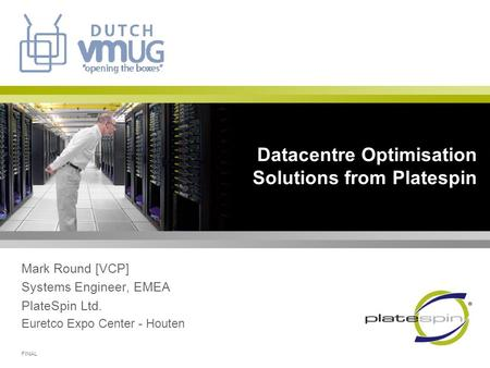 Datacentre Optimisation Solutions from Platespin