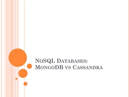 NoSQL Databases: MongoDB vs Cassandra