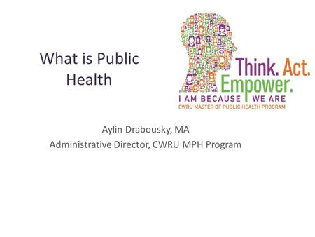 Aylin Drabousky, MA Administrative Director, CWRU MPH Program