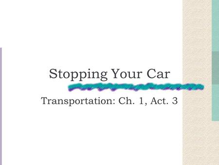 Transportation: Ch. 1, Act. 3