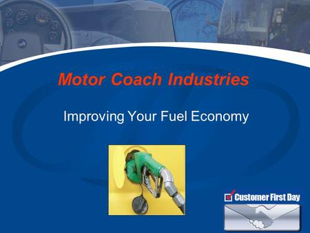 Improving Your Fuel Economy Motor Coach Industries.