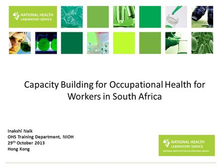 Capacity Building for <strong>Occupational</strong> Health for Workers <strong>in</strong> South Africa