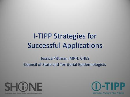 I-TIPP Strategies for Successful Applications