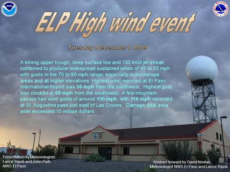 Abstract forward by David Novlan, Meteorologist NWS El Paso and Lance Tripoli Presentation by Meteorologists Lance Tripoli and John Park, NWS El Paso A.